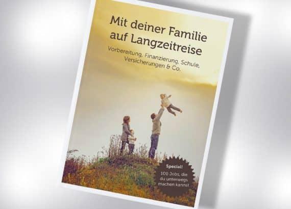 Mit der Familie lange Reisen - Der Ratgeber